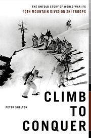 Descargar Libro Climb To Conquer: The Untold Story Of World War II's 10th Mountain Division Ski Troups de Peter Shelton