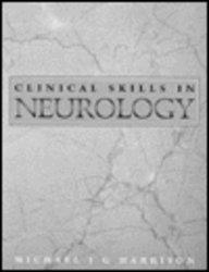 Clinical Skills in Neurology by Michael J. G. Harrison DM FRCP (1996-06-18)