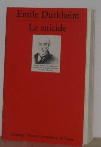 LE SUICIDE par Emile Durkheim