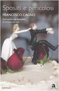 sposati-e-pericolosi