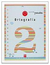Cuaderno 2 de ortografía, Pauta. 1 Primaria - 9788434897144