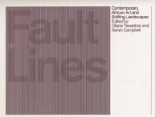 fault-lines-contemporary-african-art-and-shifting-landscapes-1999-01-01