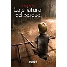 LA CRIATURA DEL BOSQUE (Fantasy)