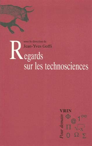 Regards sur les technosciences