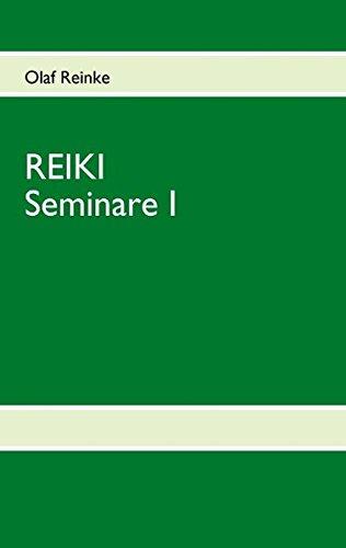 REIKI: Seminare I
