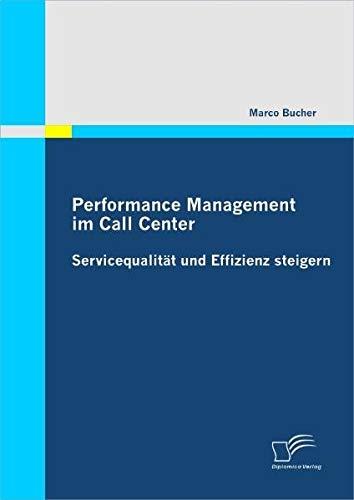 Performance Management im Call Center: Servicequalität und Effizienz steigern