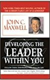 Developing The Leader Within You-John C. Maxwell