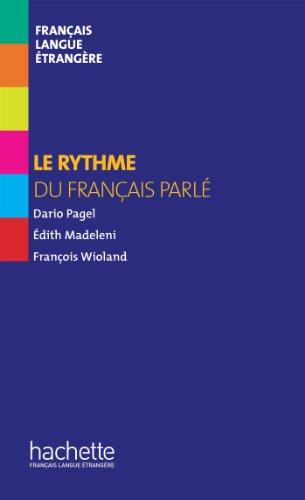 Collection F HS - Le rythme du français parlé (ebook) (Hors série ...