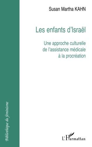 Les enfants d'Israël : Une approche culturelle de l'assistance médicale à la procréation