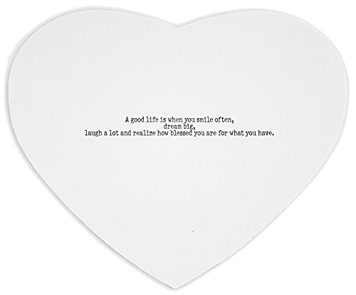 heartshaped-mousepad-with-a-good-life-is-when-you-smile-often-dream-big-laugh-a-lot-and-realize-how-