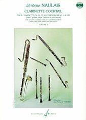 Clarinette Cocktail - Volume 1 par Naulais Jerome