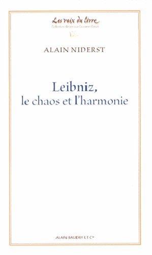 Leibniz, le chaos et l'harmonie par Alain Niderst