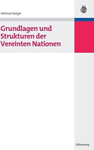 Grundlagen und Strukturen der Vereinten Nationen