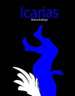 Icarías (Limón Partido nº 20) de [Rodrigo, Balam]