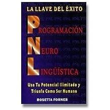 PNL la llave del exito/ PNL the Key of Success