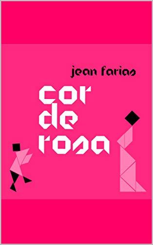 Cor-De-Rosa (Portuguese Edition)