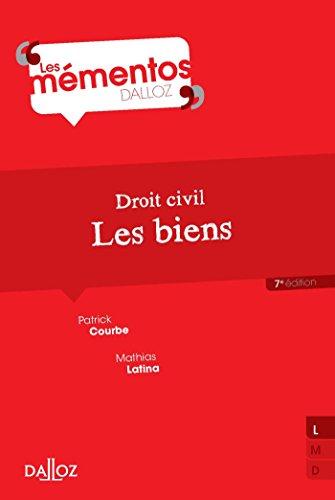 Droit civil. Les biens - 7e éd.