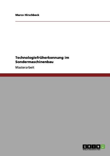 Technologiefrüherkennung im Sondermaschinenbau