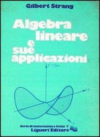 Algebra lineare e sue applicazioni