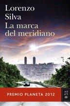 La marca del meridiano par Lorenzo Silva