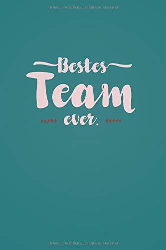 Bestes Team Ever - Notizbuch • Journal • Tagebuch: Originelles Geschenk für Gruppen, Teams und Gäste I 120 Seiten Buch für persönliche Notizen, liniert A5+ I Script Aqua
