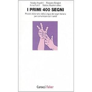 I primi 400 segni. Piccolo dizionario della lingua