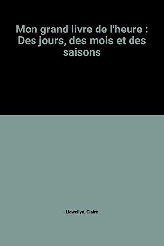 [PDF] Téléchargement gratuit Livres Mon grand livre de l'heure : Des jours, des mois et des saisons
