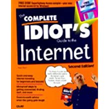 The Complete Idiot's Guide to the Internet, Second Edition