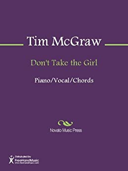 dont take the girl Don't take the girl by tim mcgraw on the album: {u'artwork':.