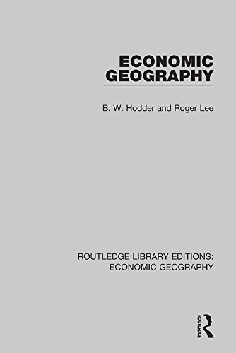 Economic Geography (Routledge Library Editions: Economic Geography): Volume 2
