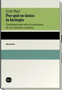 Descargar Libro Por Que Es Unica La Biologia (discusiones) de Ernst Mayr