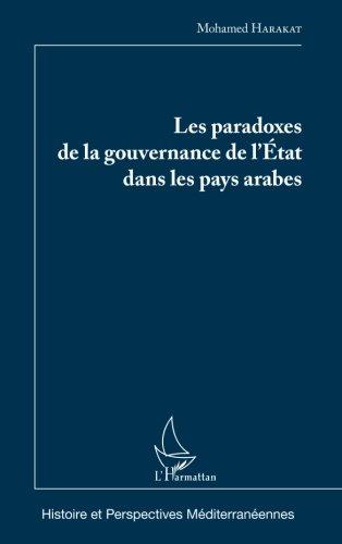 Les paradoxes de la gouvernance de l'Etat dans les pays arabes