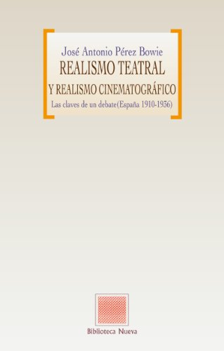 Realismo teatral y realismo cinematográfico (Biblioteca Otras Eutopías)