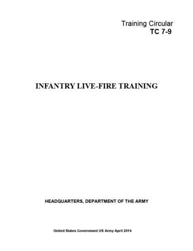 training-circular-tc-7-9-infantry-live-fire-training-april-2014
