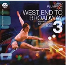 West End to Broadway Vol 3 - Inspiratonal Ballet Class Music CD