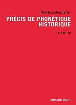 Précis de phonétique historique (Linguistique) par [Laborderie, Noëlle]