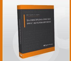 Disciplina fiscale dell'autotrasporto (2014)