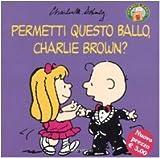 Image de Permetti questo ballo, Charlie Browm?