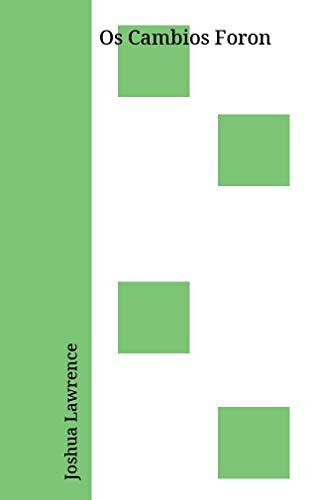 Os Cambios Foron (Galician Edition) por Joshua Lawrence