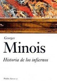 Historia de los infiernos: 17 (Surcos) por Georges Minois