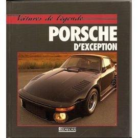 PORSCHE D'EXCEPTION