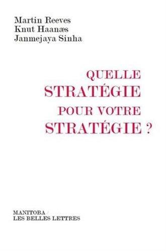 Quelle stratégie pour votre stratégie ? par Knut Haanæs