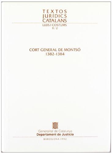 Cort General de Montsó 1382-1384 (Textos Jurídics Catalans)