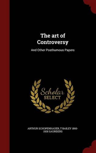 The art of Controversy: And Other Posthumous Papers