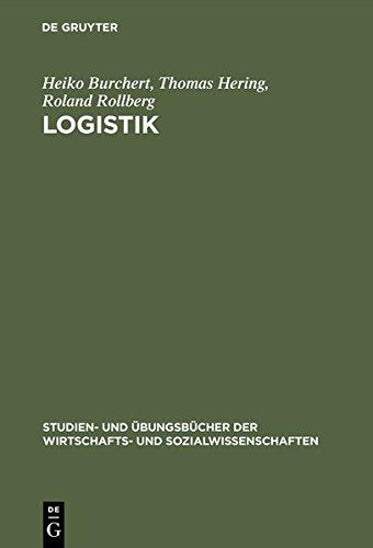 Logistik: Aufgaben und Lösungen (Studien- und Übungsbücher der Wirtschafts- und Sozialwissenschaften)