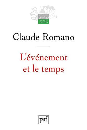 L'événement et le temps (Quadrige) par Claude Romano