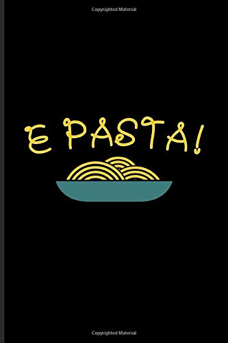E Pasta: Italian Pasta Noodles Undated Planner | Weekly & Monthly No Year Pocket Calendar | Medium 6x9 Softcover | For Restaurant & Pasta Italy Fans