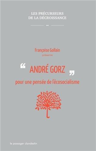 Andr Gorz pour une pense de l'cosocialisme