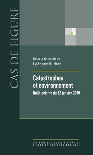 Catastrophes et environnement : Haïti, séisme du 12 janvier 2010 par Laënnec Hurbon