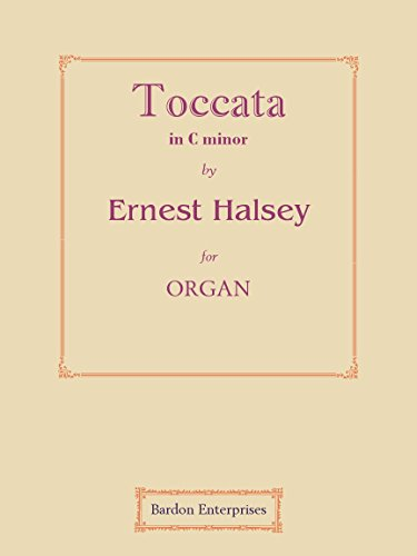 Toccata in C minor (Op. 26/2) pour orgue par Ernest Halsey